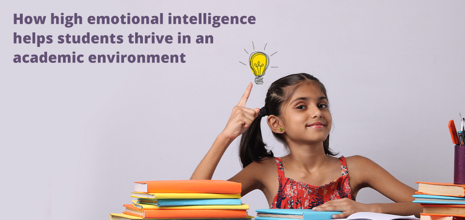 how-high-emotional-intelligence-helps-students-thrive-in-an-academic-environment